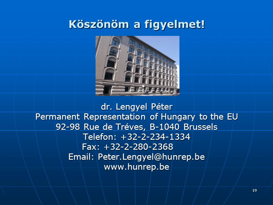 Köszönöm a figyelmet! dr. Lengyel Péter