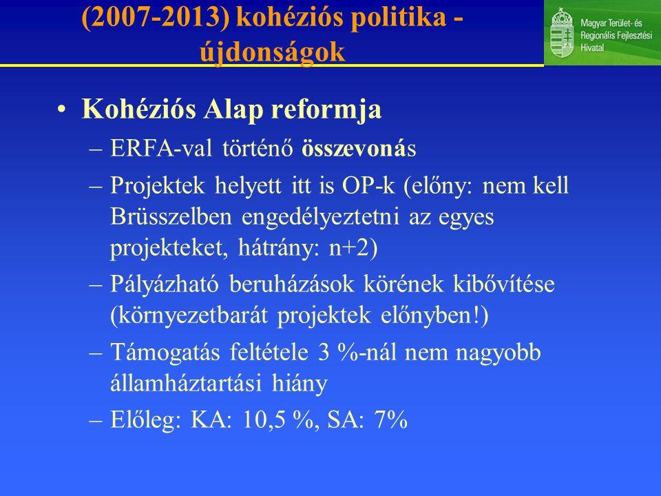 (2007-2013) kohéziós politika - újdonságok