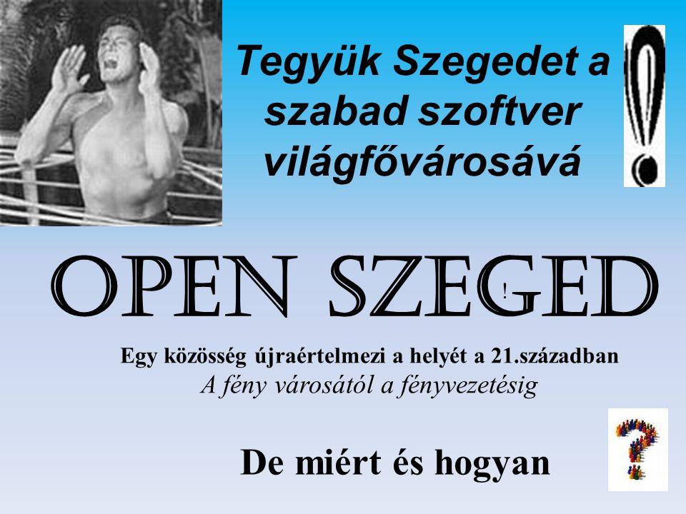 Tegyük Szegedet a szabad szoftver világfővárosává