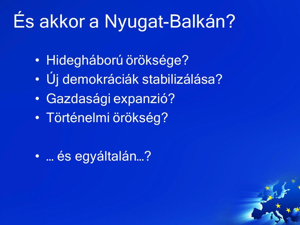 És akkor a Nyugat-Balkán