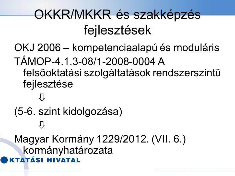 OKKR/MKKR és szakképzés fejlesztések