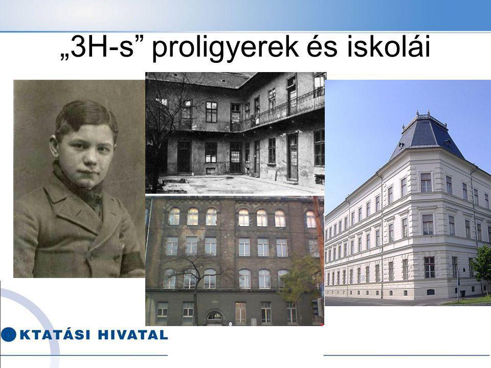 """""""3H-s proligyerek és iskolái"""