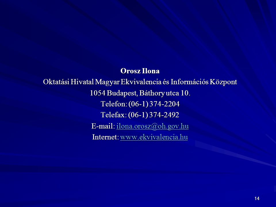 Oktatási Hivatal Magyar Ekvivalencia és Információs Központ