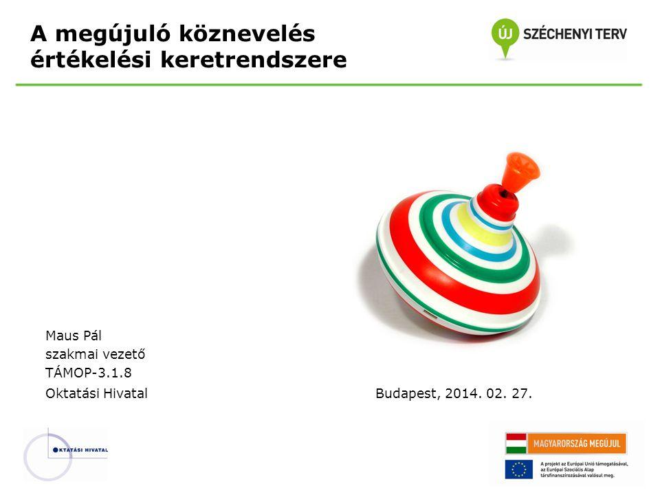 A megújuló köznevelés értékelési keretrendszere