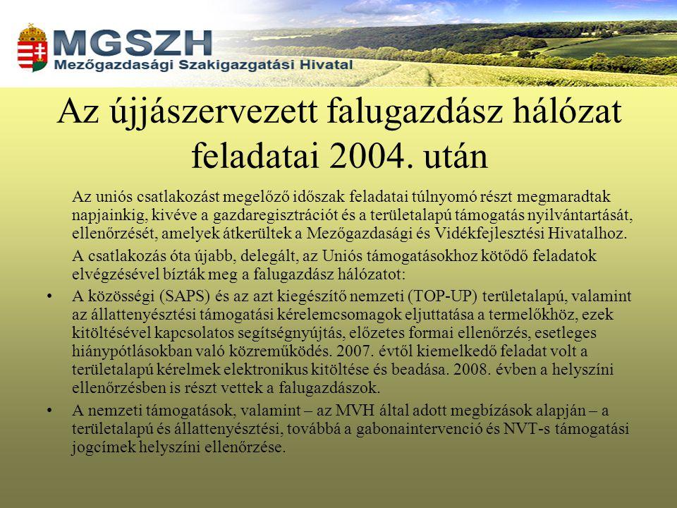 Az újjászervezett falugazdász hálózat feladatai 2004. után