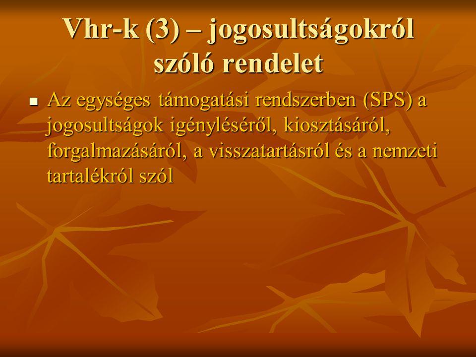 Vhr-k (3) – jogosultságokról szóló rendelet