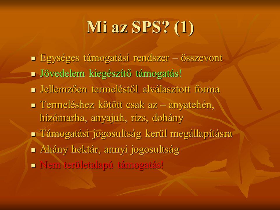 Mi az SPS (1) Egységes támogatási rendszer – összevont