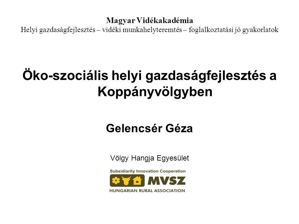 Öko-szociális helyi gazdaságfejlesztés a Koppányvölgyben