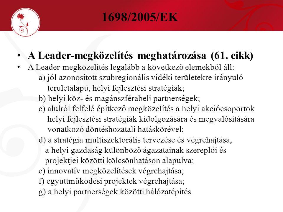 1698/2005/EK A Leader-megközelítés meghatározása (61. cikk)