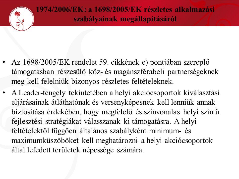 1974/2006/EK: a 1698/2005/EK részletes alkalmazási szabályainak megállapításáról
