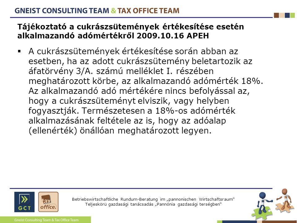 Tájékoztató a cukrászsütemények értékesítése esetén alkalmazandó adómértékről 2009.10.16 APEH