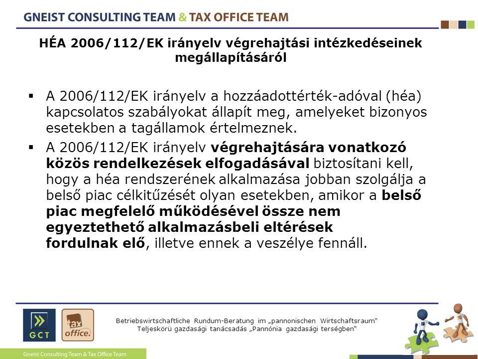 HÉA 2006/112/EK irányelv végrehajtási intézkedéseinek megállapításáról