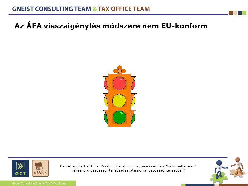 Az ÁFA visszaigénylés módszere nem EU-konform