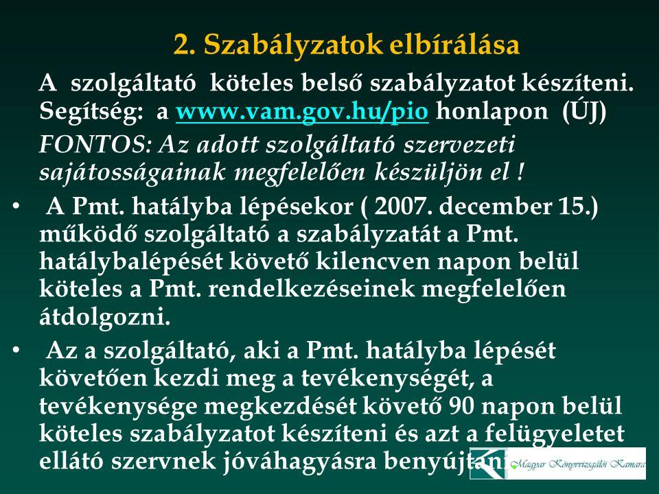 2. Szabályzatok elbírálása