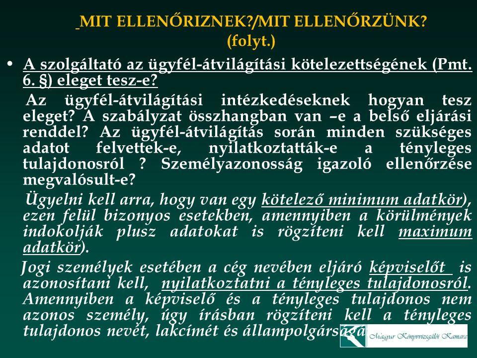 MIT ELLENŐRIZNEK /MIT ELLENŐRZÜNK (folyt.)
