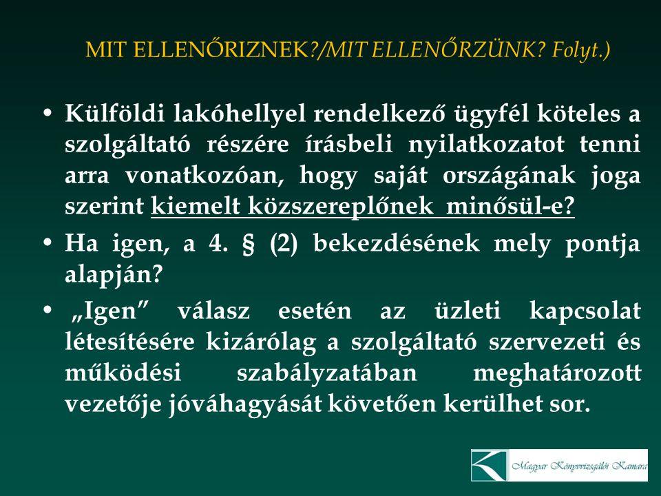 MIT ELLENŐRIZNEK /MIT ELLENŐRZÜNK Folyt.)