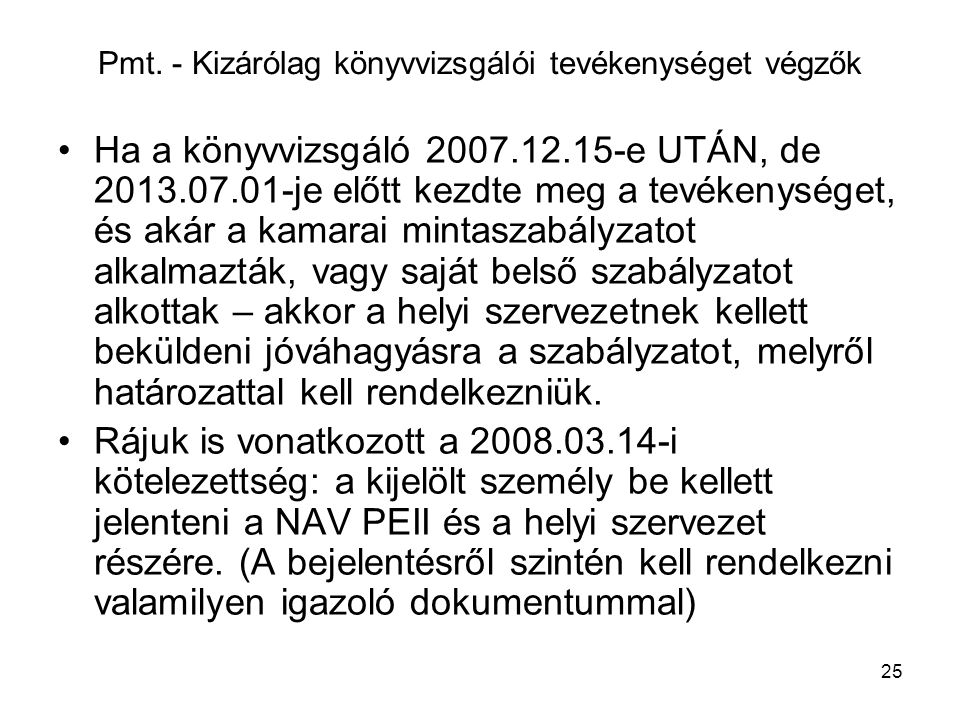 Pmt. - Kizárólag könyvvizsgálói tevékenységet végzők