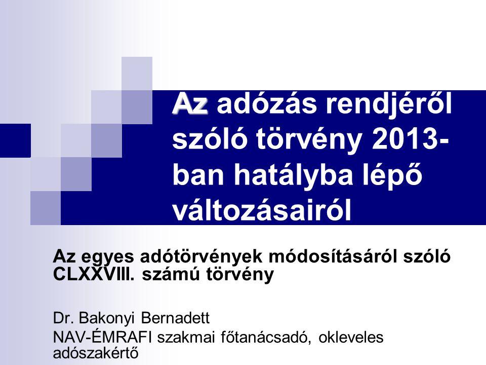 Az adózás rendjéről szóló törvény 2013-ban hatályba lépő változásairól