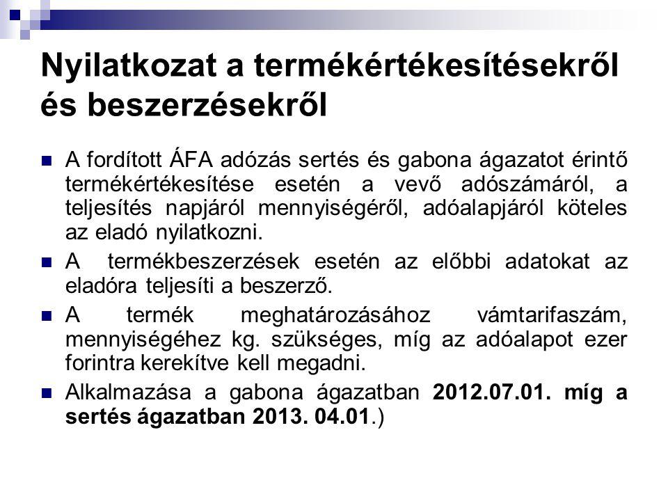 Nyilatkozat a termékértékesítésekről és beszerzésekről