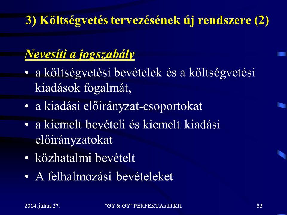 3) Költségvetés tervezésének új rendszere (2)