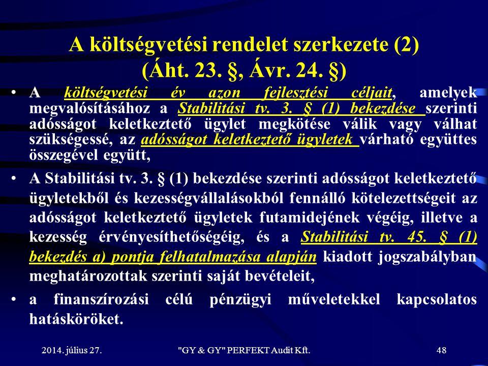 A költségvetési rendelet szerkezete (2) (Áht. 23. §, Ávr. 24. §)