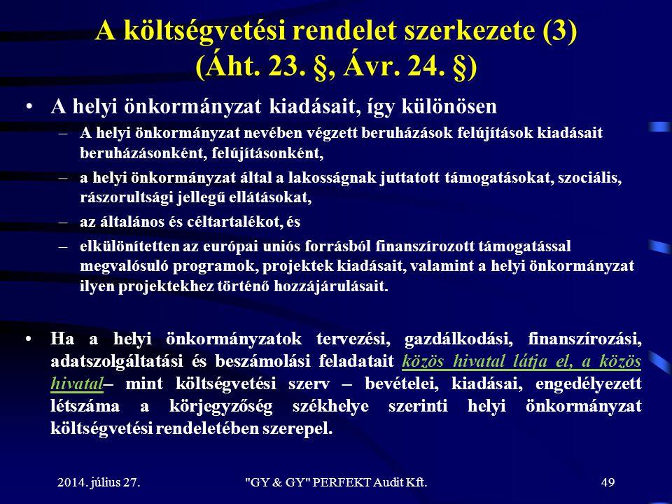 A költségvetési rendelet szerkezete (3) (Áht. 23. §, Ávr. 24. §)