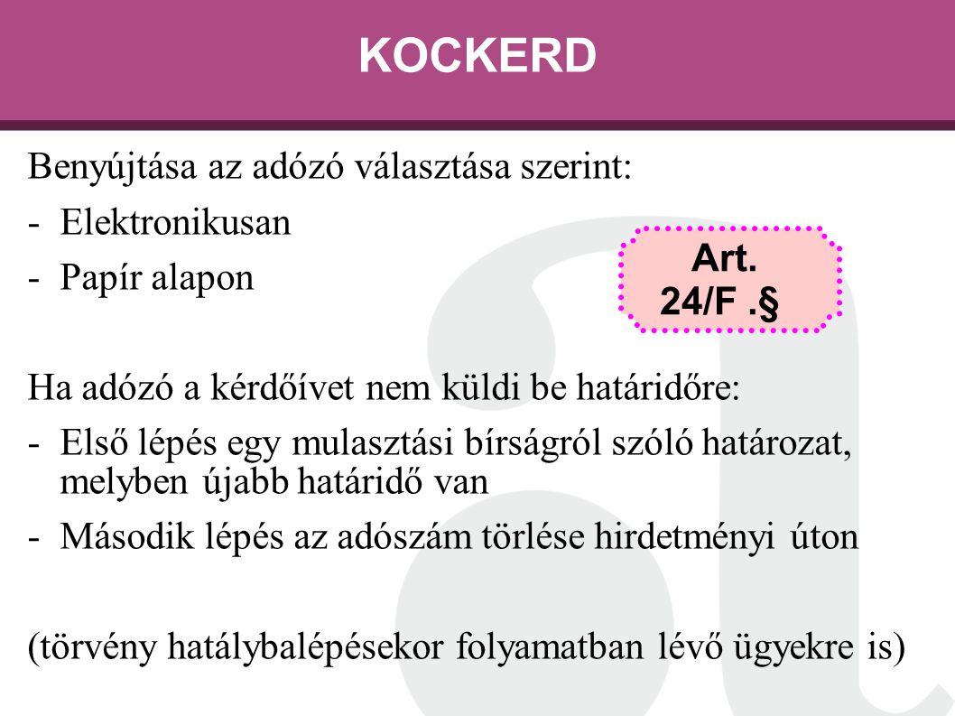 KOCKERD Benyújtása az adózó választása szerint: Elektronikusan