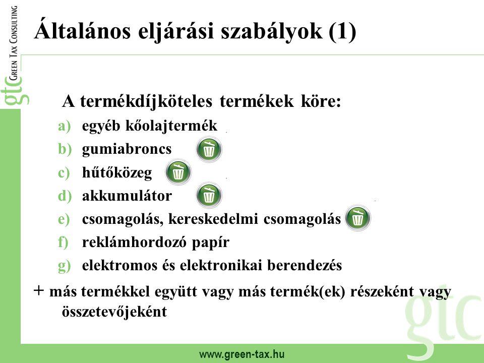 Általános eljárási szabályok (1)