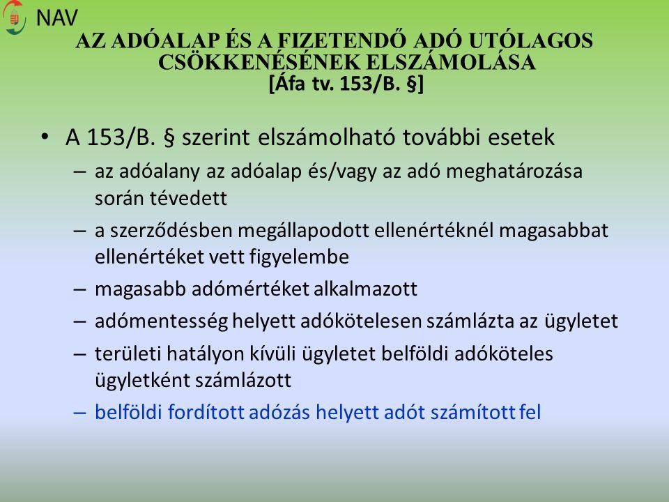 A 153/B. § szerint elszámolható további esetek