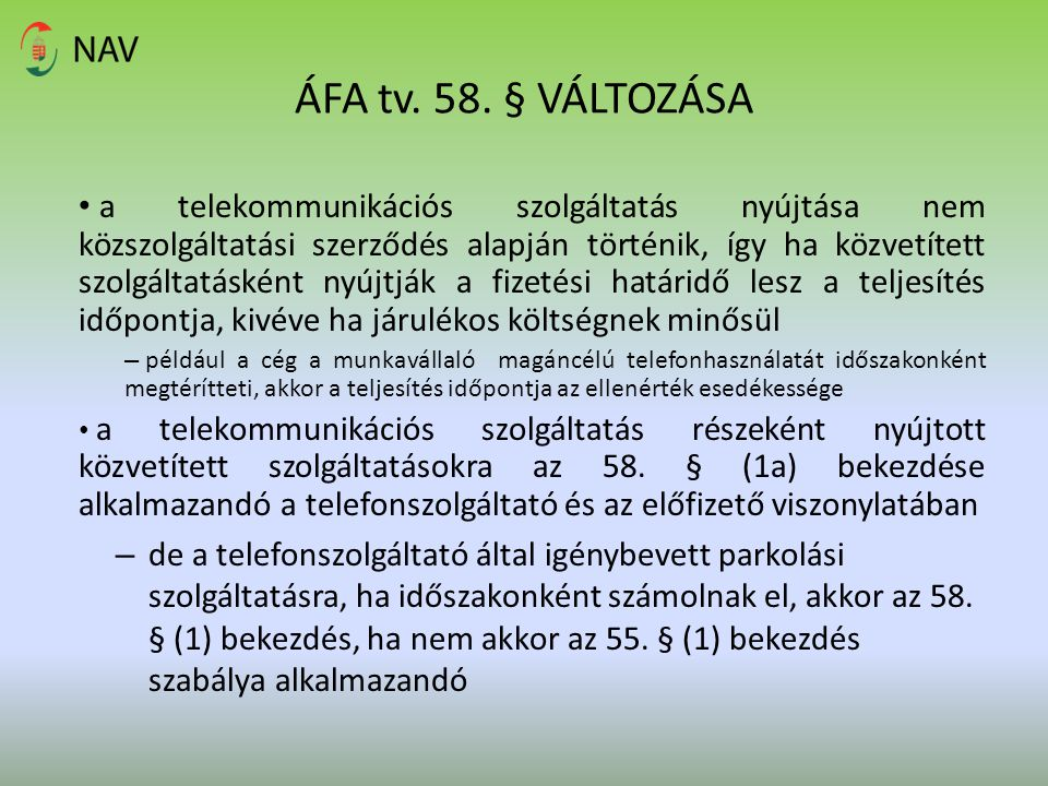 ÁFA tv. 58. § VÁLTOZÁSA