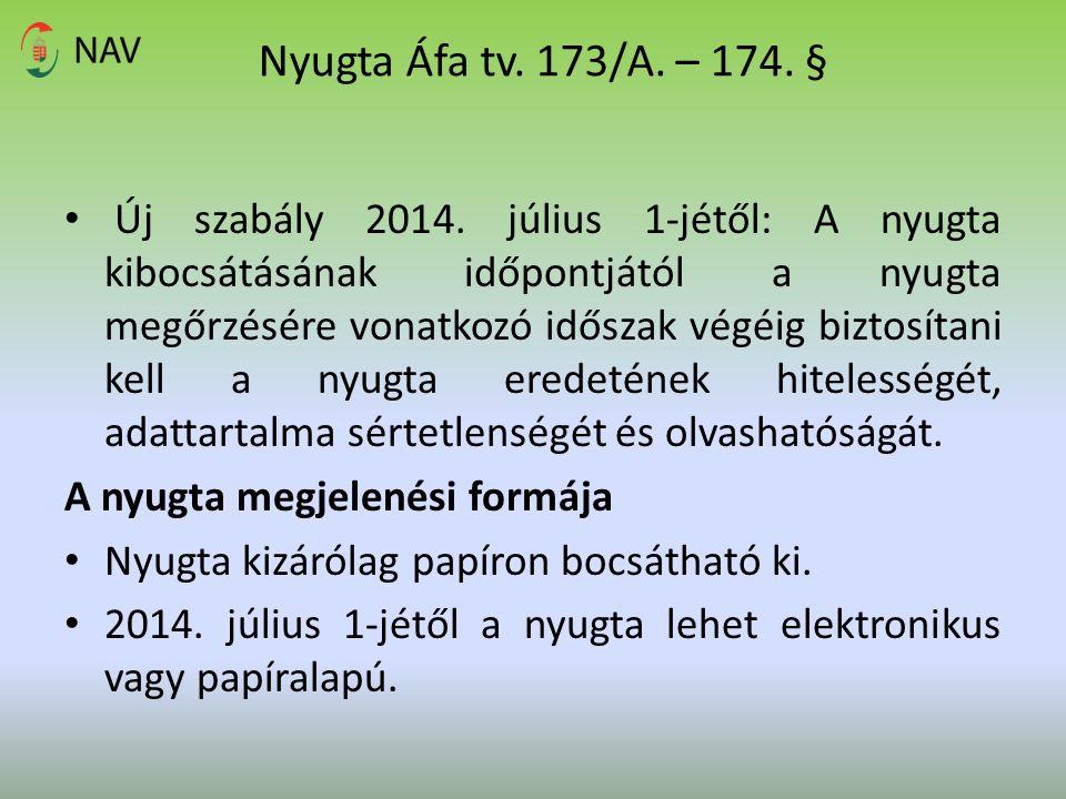 Nyugta Áfa tv. 173/A. – 174. §