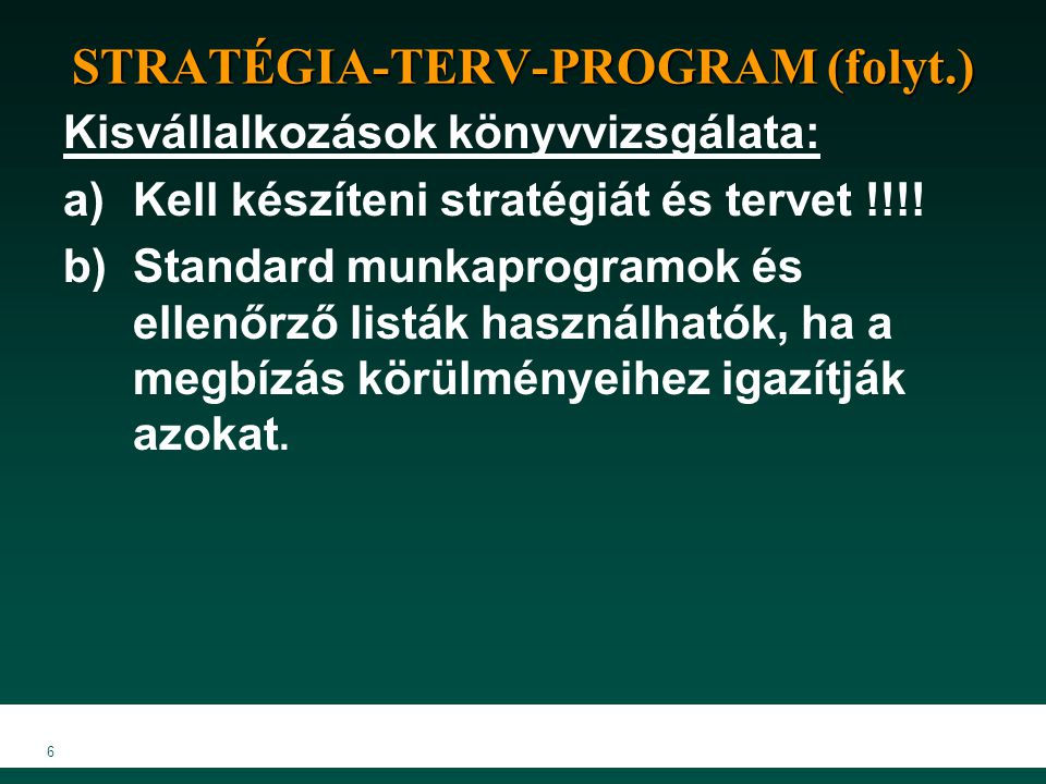 STRATÉGIA-TERV-PROGRAM (folyt.)