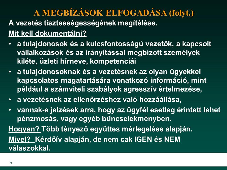 A MEGBÍZÁSOK ELFOGADÁSA (folyt.)