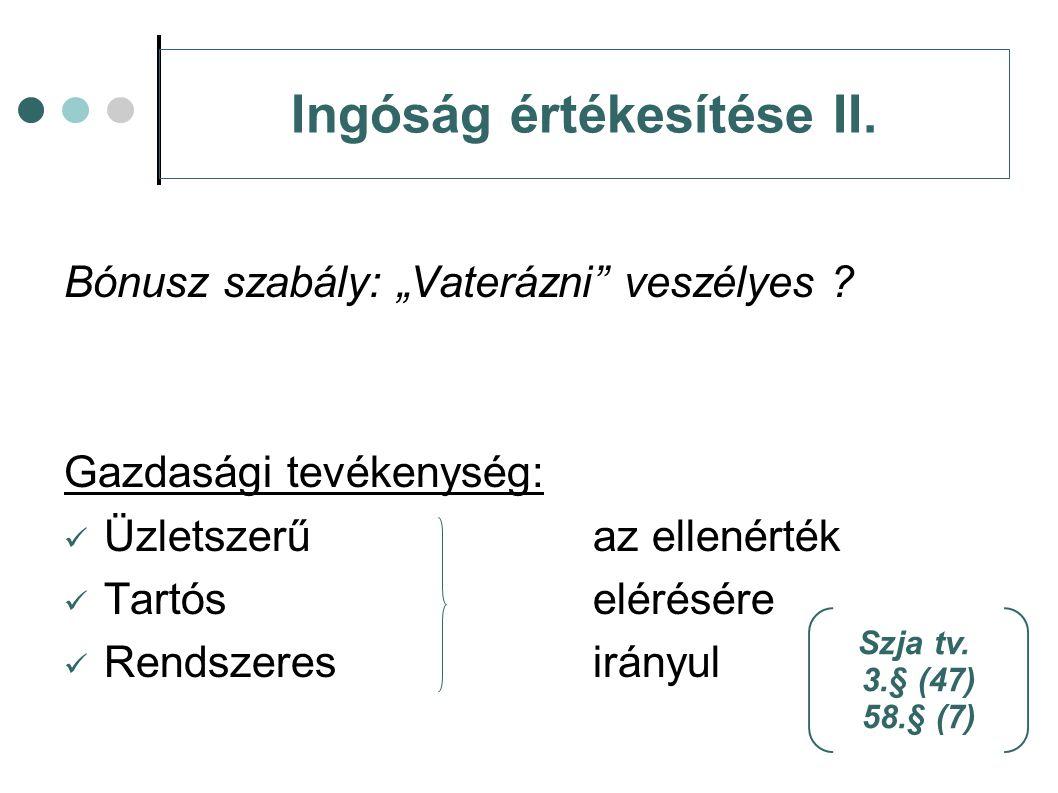 Ingóság értékesítése II.