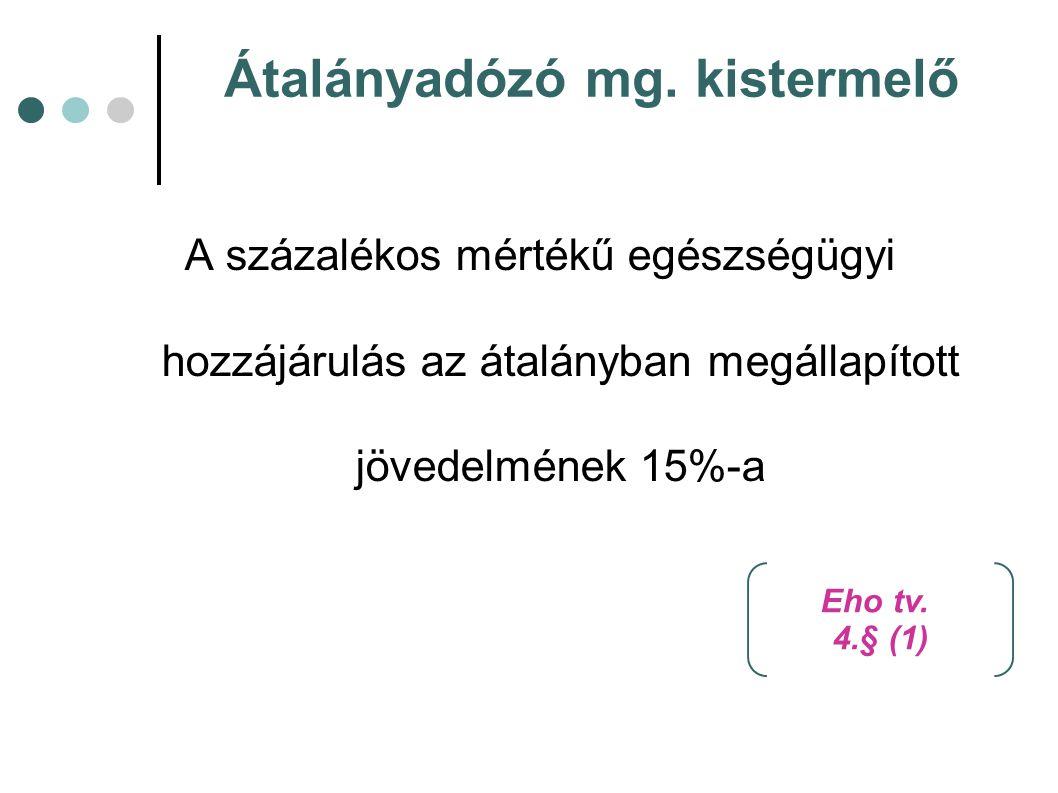 Átalányadózó mg. kistermelő