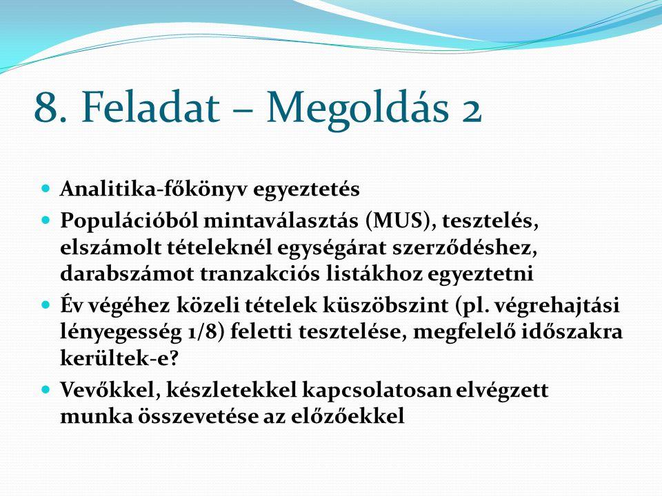 8. Feladat – Megoldás 2 Analitika-főkönyv egyeztetés