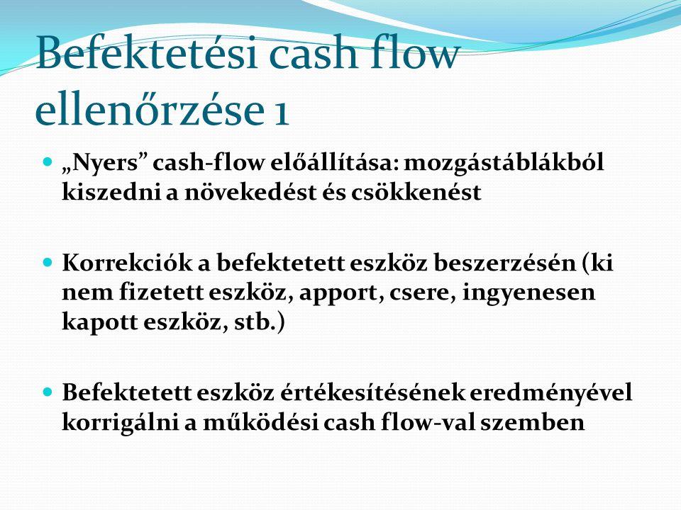 Befektetési cash flow ellenőrzése 1