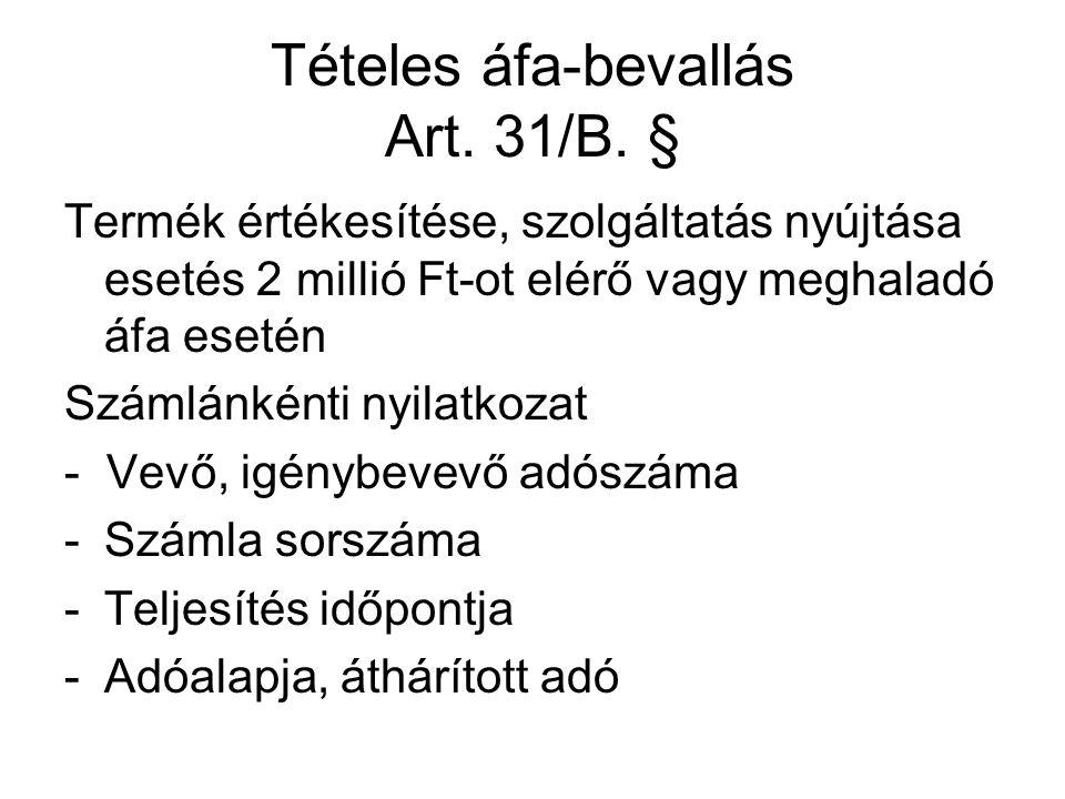 Tételes áfa-bevallás Art. 31/B. §