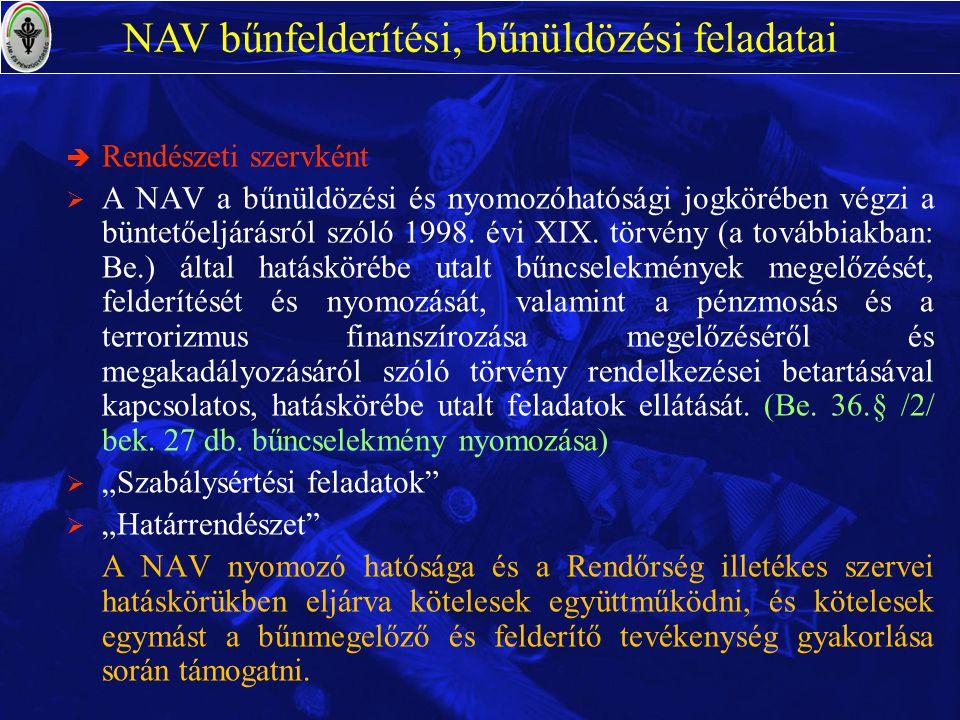 NAV bűnfelderítési, bűnüldözési feladatai
