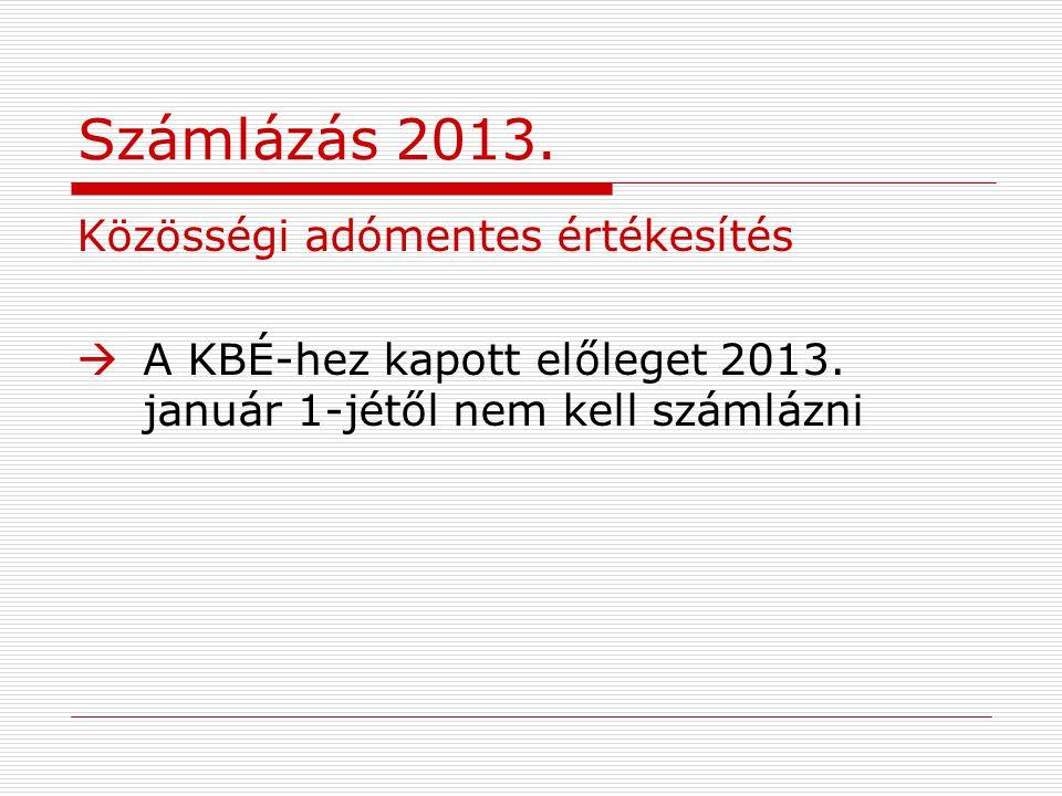 Számlázás 2013. Közösségi adómentes értékesítés