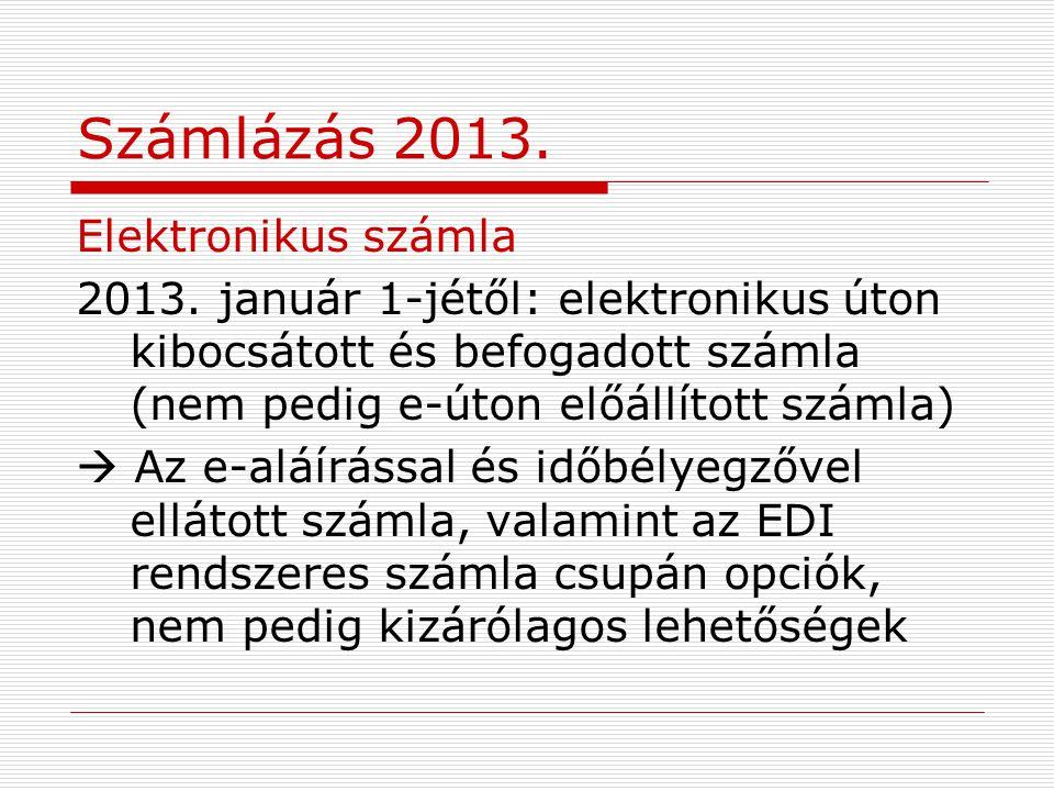 Számlázás 2013. Elektronikus számla
