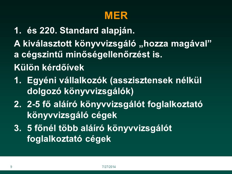 MER és 220. Standard alapján.
