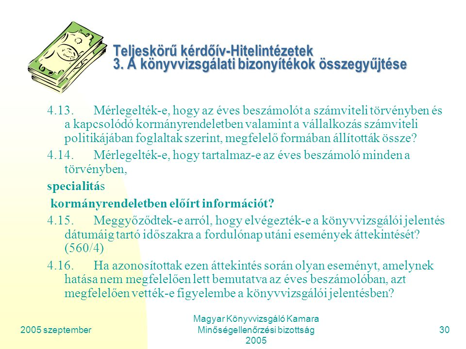 Magyar Könyvvizsgáló Kamara Minőségellenőrzési bizottság 2005