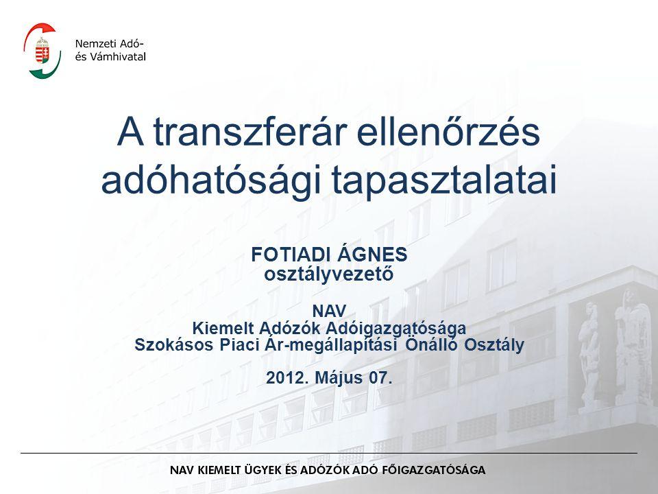 A transzferár ellenőrzés adóhatósági tapasztalatai