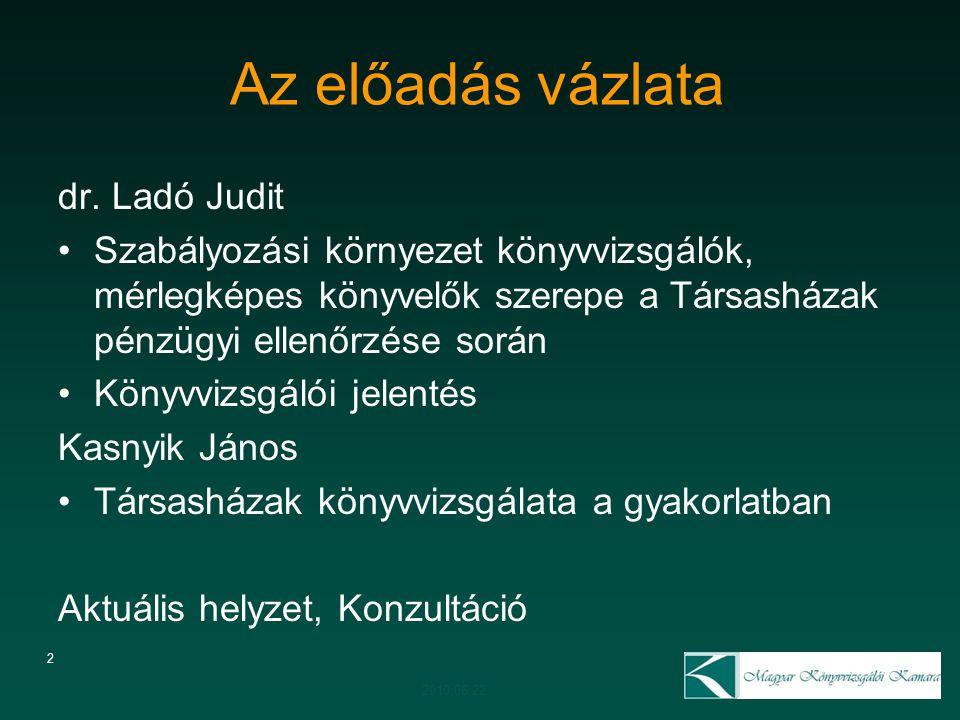 Az előadás vázlata dr. Ladó Judit