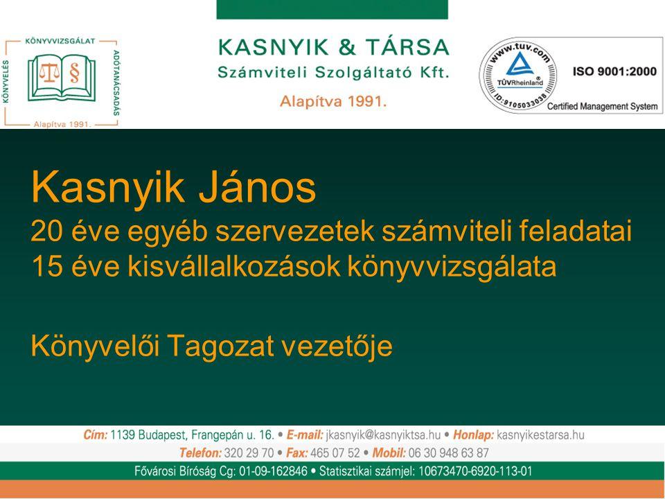 Kasnyik János 20 éve egyéb szervezetek számviteli feladatai