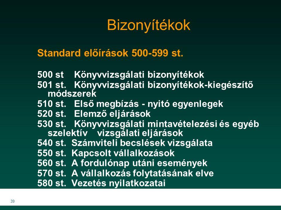 Bizonyítékok Standard előírások 500-599 st.