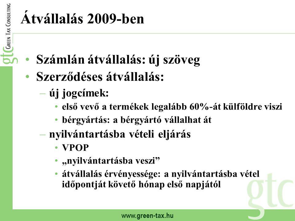 Átvállalás 2009-ben Számlán átvállalás: új szöveg