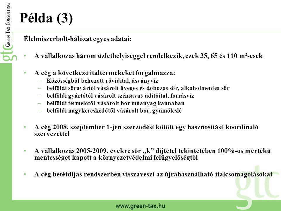 Példa (3) Élelmiszerbolt-hálózat egyes adatai: