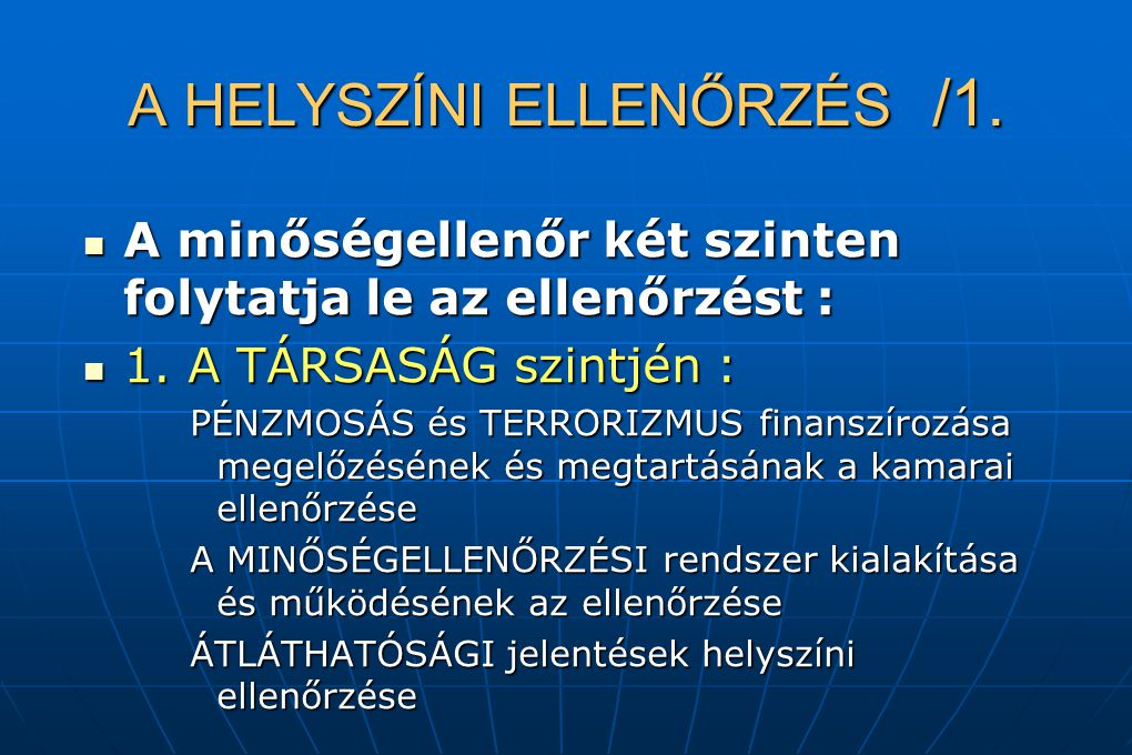 A HELYSZÍNI ELLENŐRZÉS /1.
